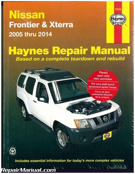 old car owners manuals 2005 nissan frontier free book repair manuals haynes nissan frontier xterra 2005 2014 auto repair manual