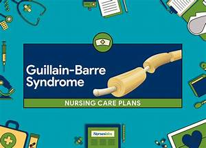 6 Guillain-Barr... Guillain Barre Syndrome