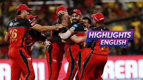 Rcb, one of the most popular teams of ipl is being led by current indian captain virat kohli. IPL 2019: RCB vs CSK Match Highlights, Royal Challengers ...