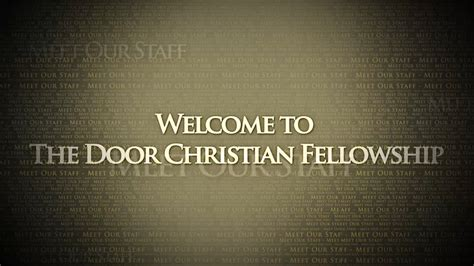 the door christian fellowship welcome to the door christian fellowship