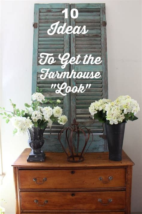 Get Look Farmhouse Style by 1000 Images About Rustic Farmhouse Fixer Styles