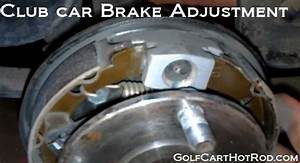 Video Of How To Adjust Brakes On A Club Car Golf Cart And Fix