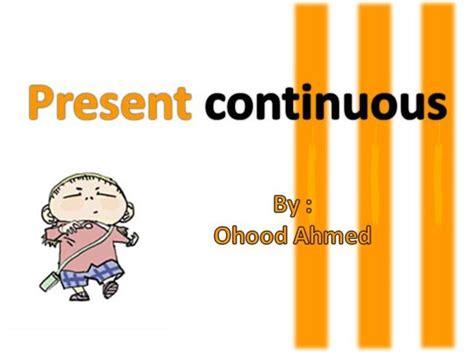 Present Continuous |authorstream