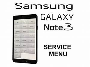 Samsung Galaxy Note 3 - Service    Test Menu