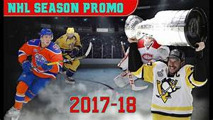 NHL Season Promo | 2017-18 - YouTube