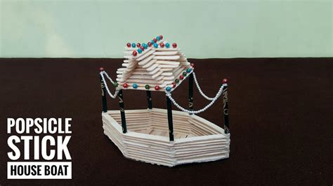 diy ice cream stick house boat    popsicle