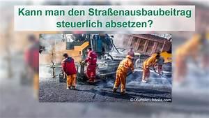 Handwerkerkosten Steuerlich Absetzen : ist der stra enausbaubeitrag steuerlich absetzbar ~ Lizthompson.info Haus und Dekorationen