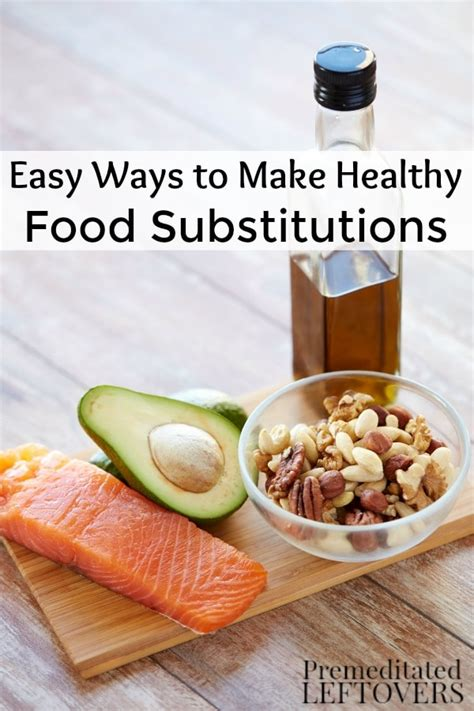 healthy snacks to make easy ways to make healthy food substitutions