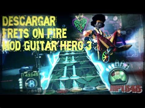 Frets On Fire Mod Guitar Hero 3 (agosto 2016) Youtube