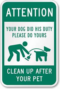 attention clean up after your pet sign sku k 2694 With pet waste pick up letter