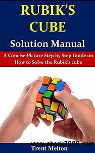 Rubik U0026 39 S Cube Solution Manual  A Concise Picture Step By