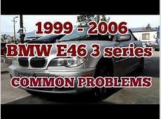 1999 2006 BMW E46 3 series common problems 323i 325i