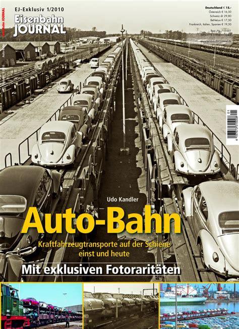 bahn autos eisenbahn journal auto bahn