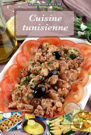 livre cuisine tunisienne pdf cuisine tunisienne rachida amhaouche livre sur orientica com
