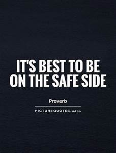 Best Picture Qu... Besafe Quotes