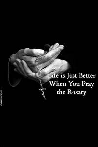 Life is just be... Rosary Quotes