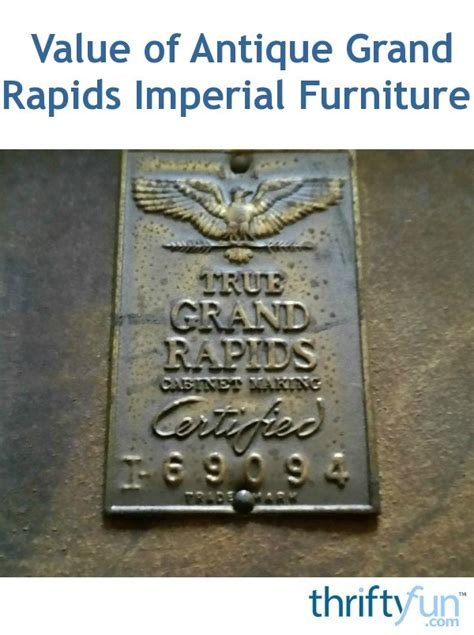 antique grand rapids imperial furniture thriftyfun