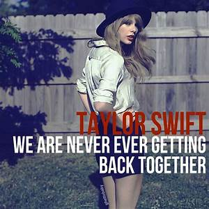 Taylor Swift – We Are Never Ever Getting Back Together ...