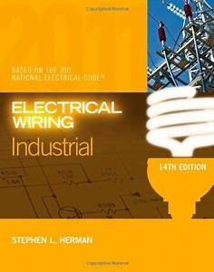 By Stephen L Herman Electrical Wiring Industrial Fourteenth 14th Edition