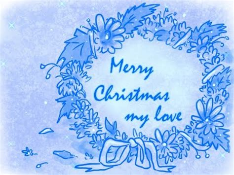 merry christmas my love youtube