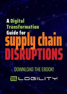 A Digital Transformation Guide For Supply Chain