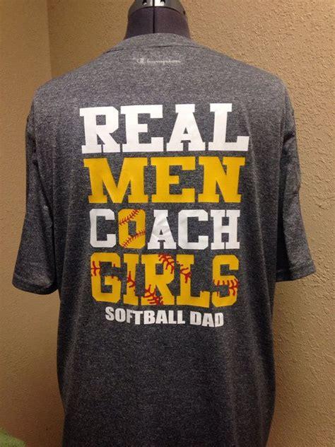 softball dad real men coach girls softball coach gifts softball girls softball