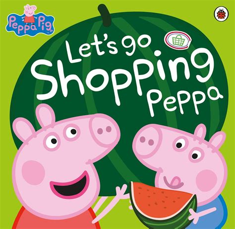 The Bookworm Baby Peppa Pig  Let's Go Shopping Peppa