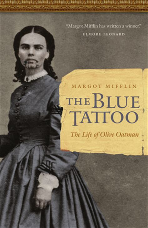blue tattoo  life  olive oatman  margot mifflin reviews discussion bookclubs lists