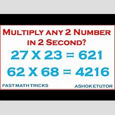 Fast Math Tricks  How To Multiply 2 Digit Numbers Up To 100  The Fast Way! Youtube