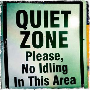 Quiet Zone, Please, No Idling In This Area Sign | Flickr ...