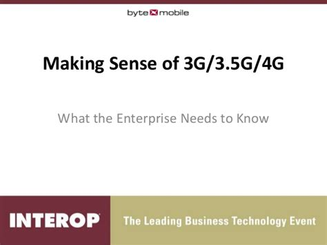 Making Sense Of 3 G35g4g  What The Enterprise Needs To