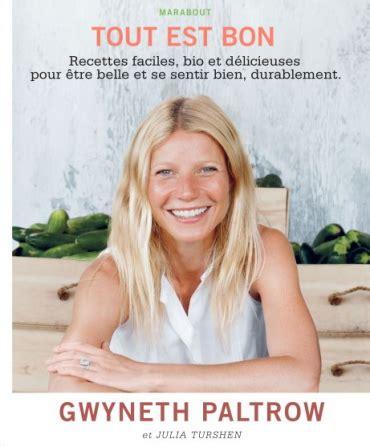 gwyneth paltrow recettes de cuisine recettes faciles et saines