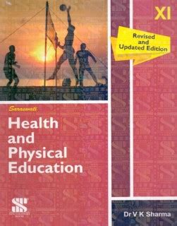 Saraswathi Health And Physical Education Class  11 By V K Sharma Buy Paperback Edition At