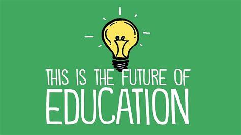 future  education institutions  economic