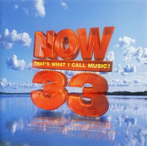 Now That's What I Call Music! 33  Now That's What I Call