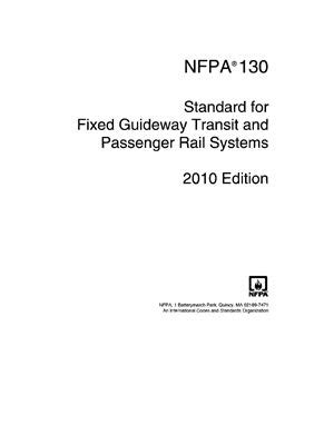 NFPA 130-2010 Standard for Fixed Guideway Transit and