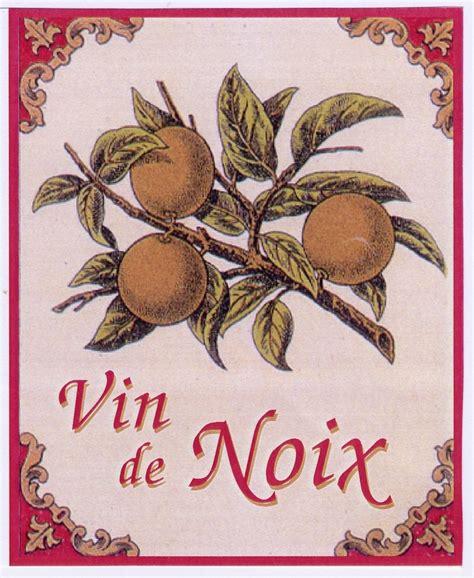 vin de noix maison etiquette vin de noix