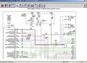 Does Anyone Have The Harness Wiring Diagram For 2004 Cadillac Cts Cd Player  Not The Car Radio