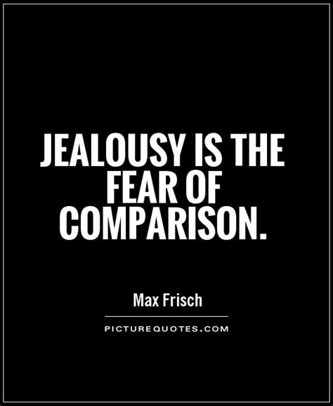 jealousy quotes jealousy sayings jealousy picture quotes