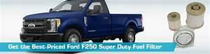 Ford F250 Super Duty Fuel Filter