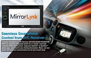 Application Compatible Mirrorlink : jvc mobile entertainment mirrorlink ~ Medecine-chirurgie-esthetiques.com Avis de Voitures