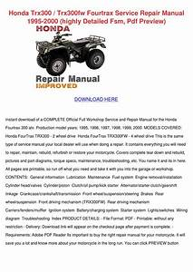 Honda Trx300 Trx300fw Fourtrax Service Repair By