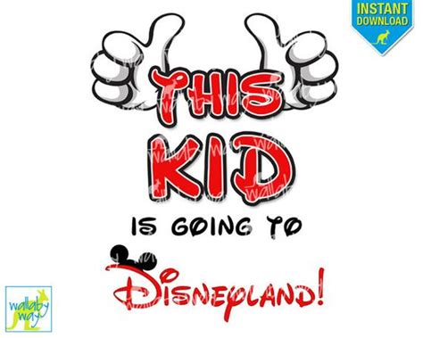 You Re Going To Disneyland Printable This Kid Is Going To Disneyland Printable Iron On Transfer Or