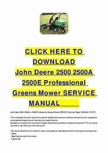 John Deere 2500 2500a 2500e Professional Greens Mower Service Manual By Cycle Soft