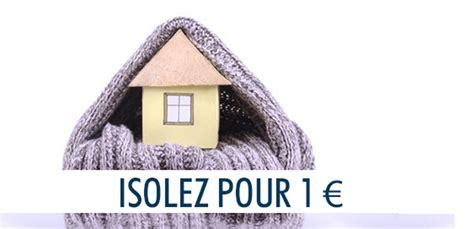 isoler sa maison pour 1 isolation 1 comment ca marche comment en b 233 n 233 ficier