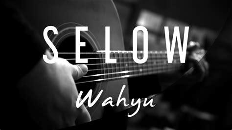 Selow ( Acoustic Karaoke )