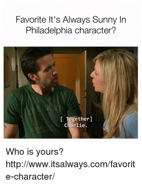 Its Always Sunny Memes - 25 best memes about always sunny in philadelphia always sunny in philadelphia memes