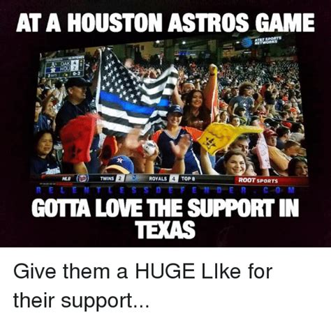Houston Astros Memes - at a houston astros game dr houi royals 4 top 8 twins root sports r e l e n t l e s s d e f e