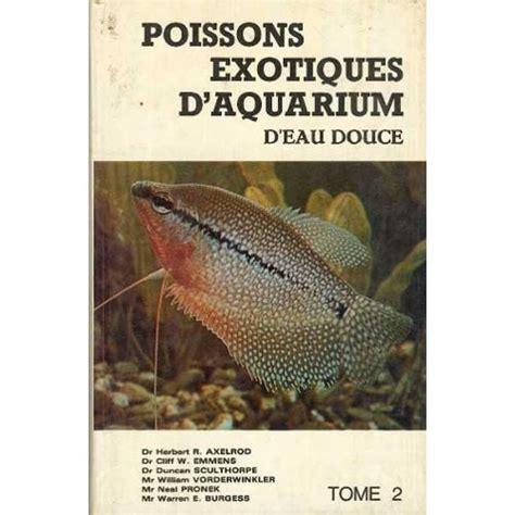 poisson exotique aquarium d eau douce 28 images