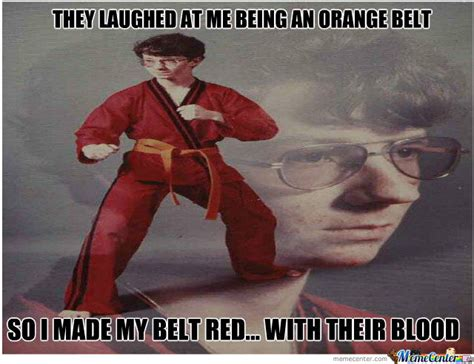 Meme Fu - kung fu red belt kid by mustangsilver meme center